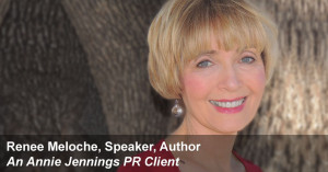 Book Promotion Real Publicity Success Story With Renee Meloche, Speaker & Author
